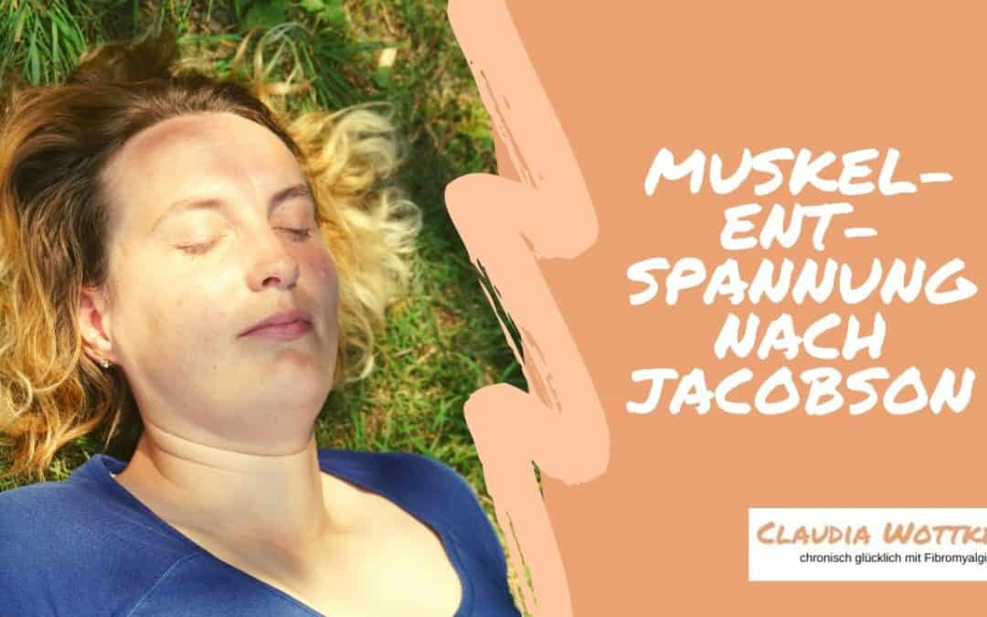 Progressive Muskelentspannung (mit Audio)