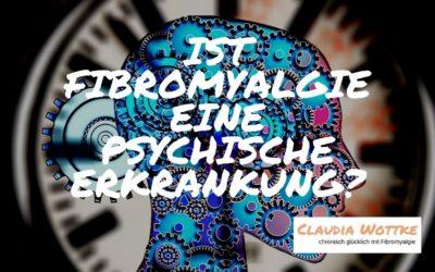 Ist Fibromyalgie eine psychische Erkrankung?